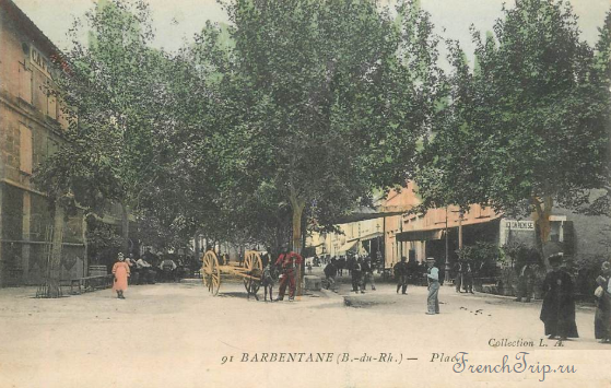 Barbentane (Барбантан)