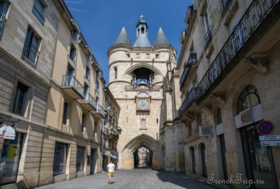 """Маршрут """"Старый Бордо"""", достопримечательности Бордо, что посмотреть Бордо, ворота Бордо, фото Бордо, путеводитель по городу Бордо Bordeaux Porte de la Grosse Cloche"""