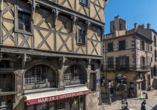 Clermont-Ferrand - Клермон-Ферран - достопримечательности, маршрут по городу, что посмотреть, фото - Монферран маршрут по городу, карта Монферрана - maison de l apothicaire